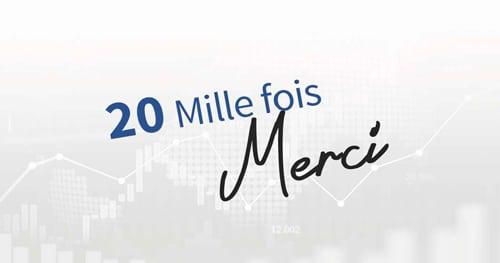 20 ans de CGF Bourse, 20 mille fois MERCI